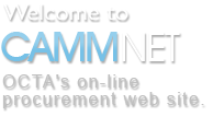 Welcome to CAMMNET OCTA's on-line procurement website.